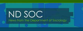 ND SOC News from the Department of Sociology